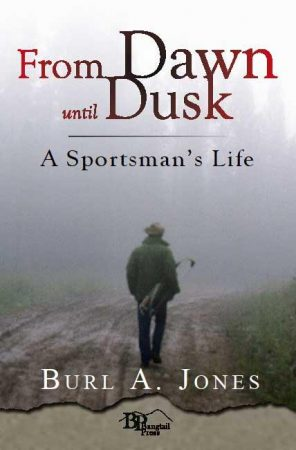 "From Dusk to Dawn: A Sportsman's Life ""From Dusk to Dawn"" - Book  Book  Author"